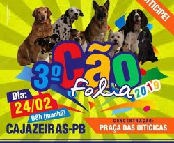 3º Cão Folia promete movimentar as ruas de Cajazeiras neste domingo